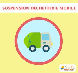 Suspension de la déchetterie mobile
